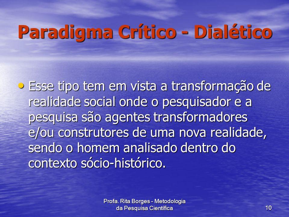Paradigma Crítico - Dialético
