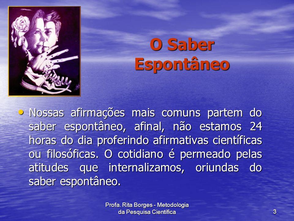 Profa. Rita Borges - Metodologia da Pesquisa Científica