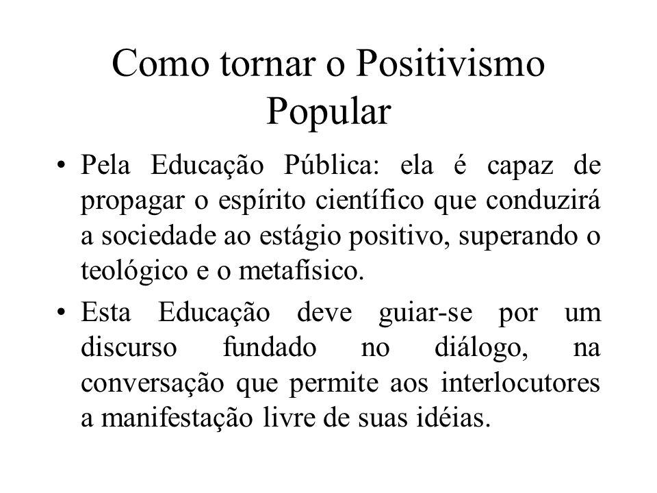 Como tornar o Positivismo Popular