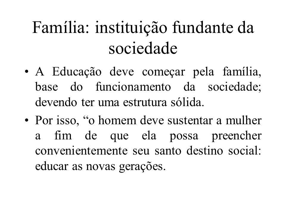 Família: instituição fundante da sociedade