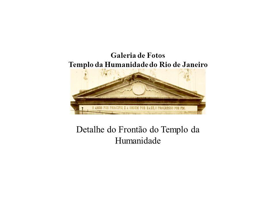 Galeria de Fotos Templo da Humanidade do Rio de Janeiro