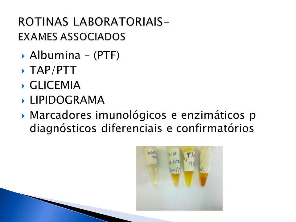 ROTINAS LABORATORIAIS- EXAMES ASSOCIADOS