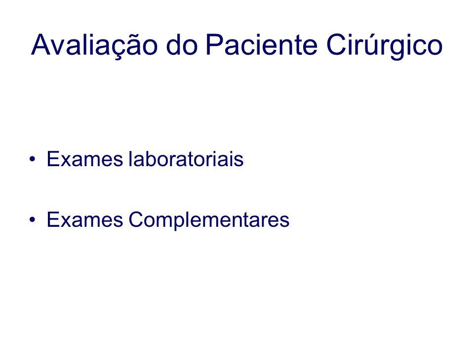 Avaliação do Paciente Cirúrgico