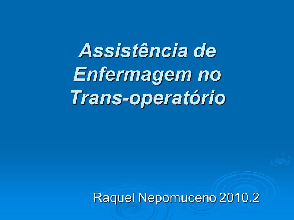 Assistência de Enfermagem no Trans-operatório