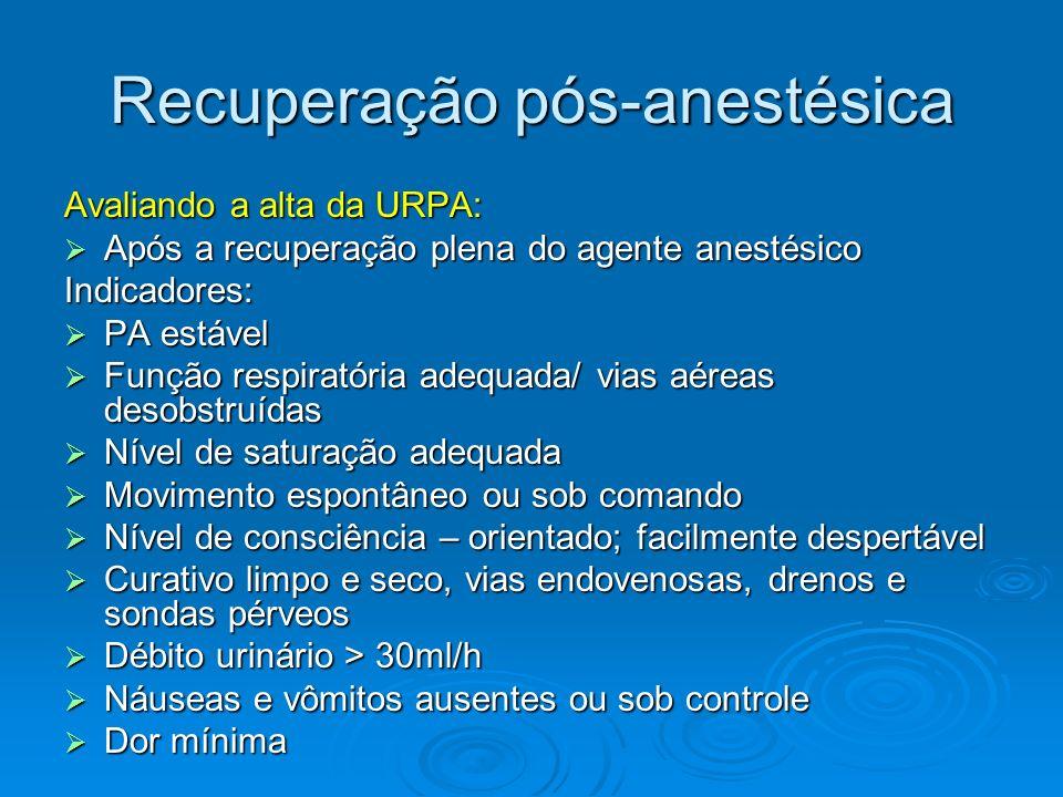 Recuperação pós-anestésica
