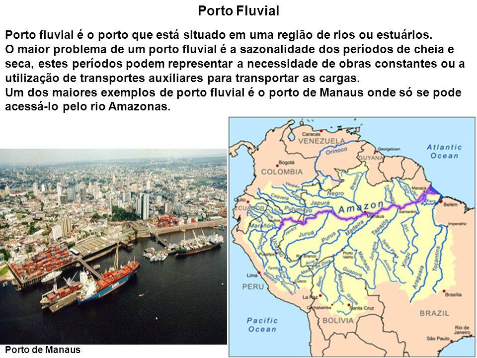 Porto FluvialPorto fluvial é o porto que está situado em uma região de rios ou estuários.