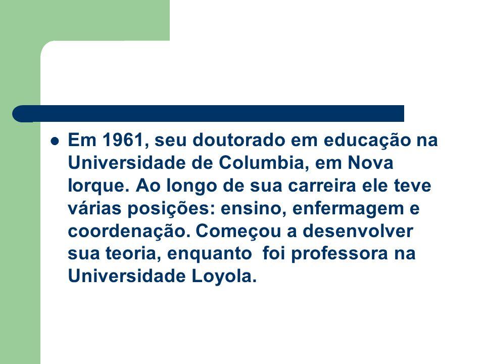 Em 1961, seu doutorado em educação na Universidade de Columbia, em Nova Iorque.