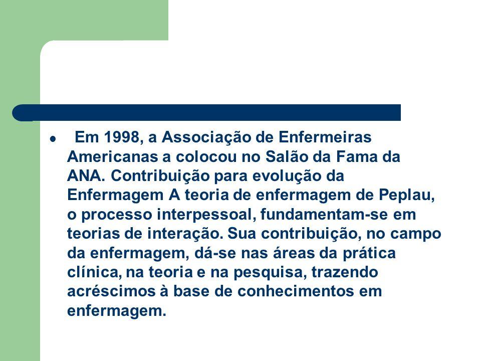 Em 1998, a Associação de Enfermeiras Americanas a colocou no Salão da Fama da ANA.