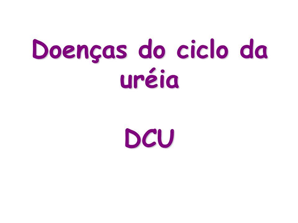 Doenças do ciclo da uréia DCU