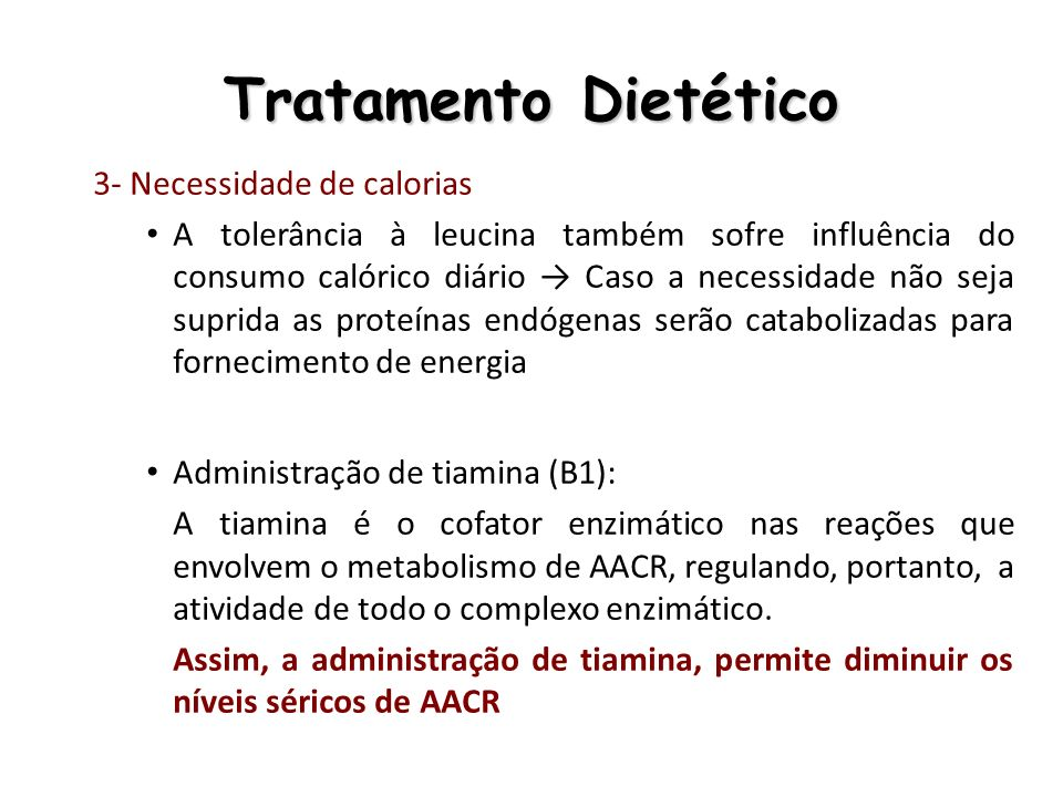 Tratamento Dietético 3- Necessidade de calorias
