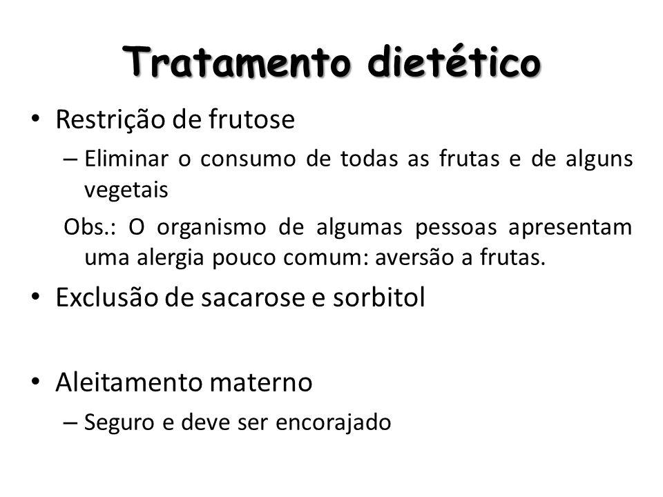Tratamento dietético Restrição de frutose