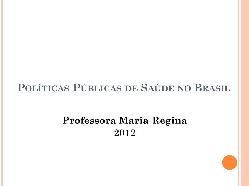 Políticas Públicas de Saúde no Brasil