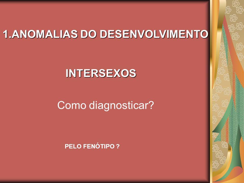 ANOMALIAS DO DESENVOLVIMENTO