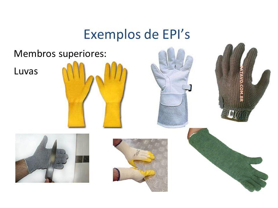 Exemplos de EPI's Membros superiores: Luvas 40
