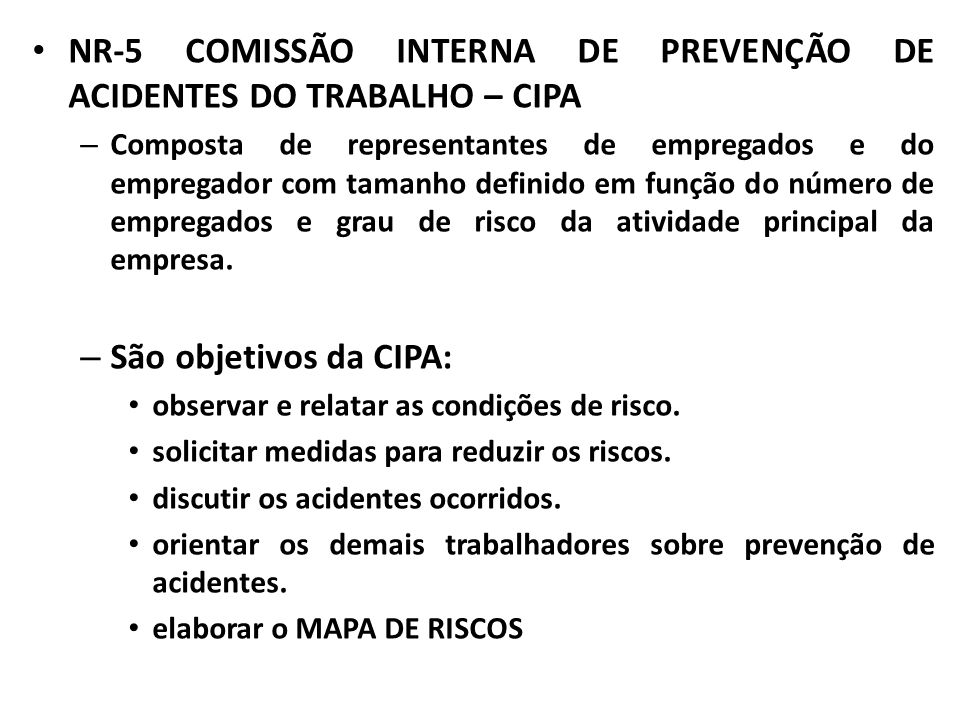 NR-5 COMISSÃO INTERNA DE PREVENÇÃO DE ACIDENTES DO TRABALHO – CIPA