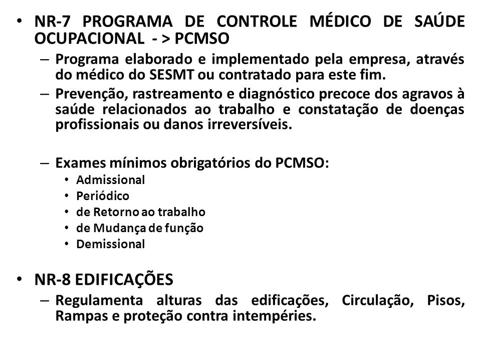 NR-7 PROGRAMA DE CONTROLE MÉDICO DE SAÚDE OCUPACIONAL - > PCMSO