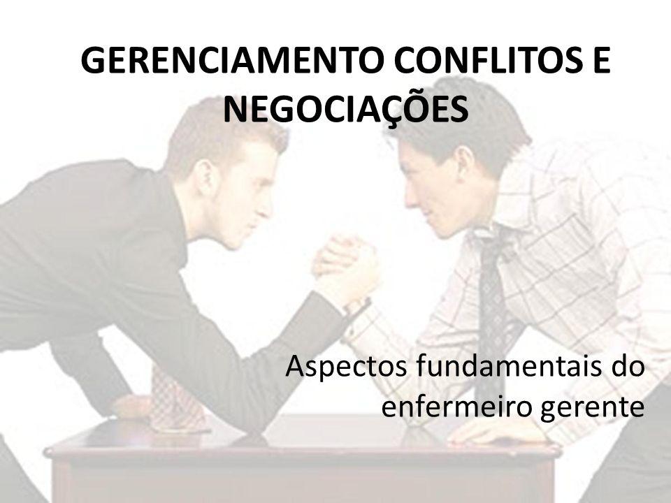 GERENCIAMENTO CONFLITOS E NEGOCIAÇÕES