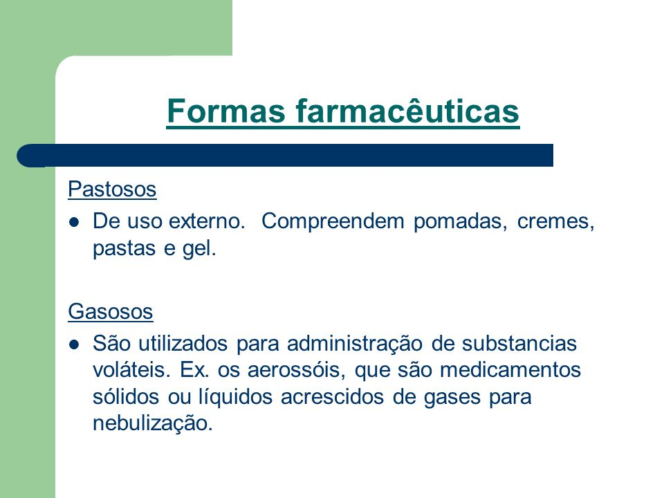 Formas farmacêuticas Pastosos