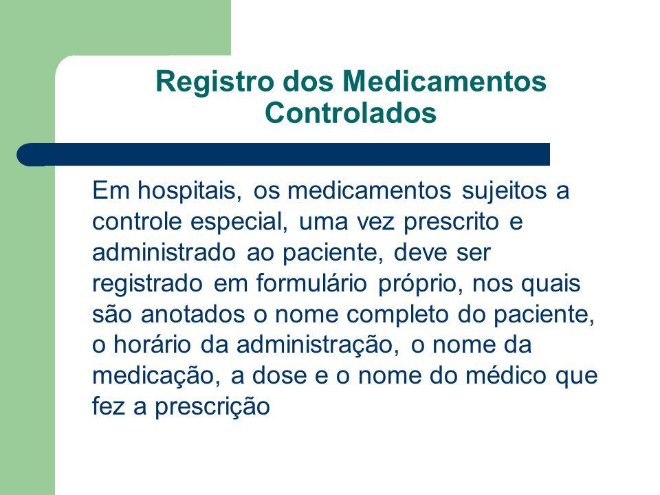 Registro dos Medicamentos Controlados