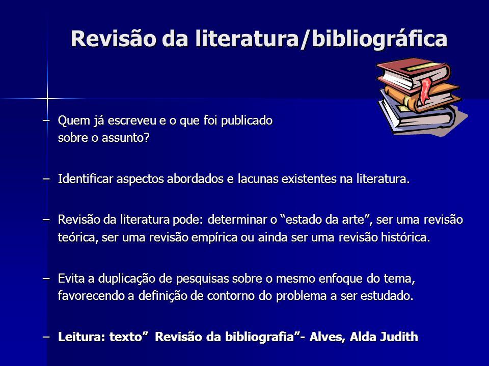 Revisão da literatura/bibliográfica