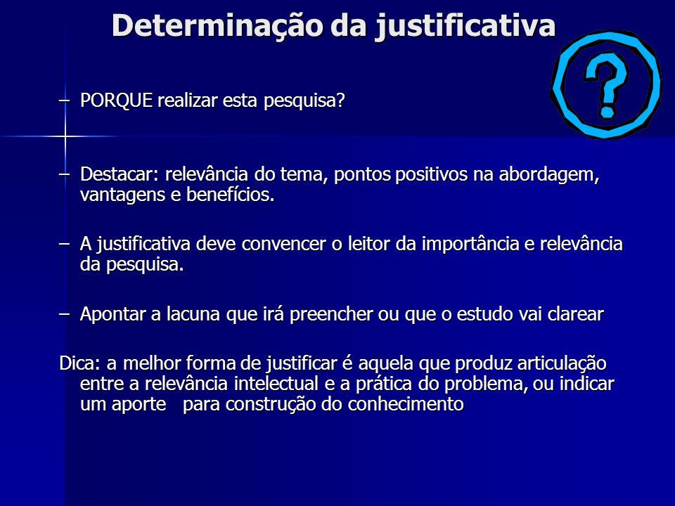Determinação da justificativa