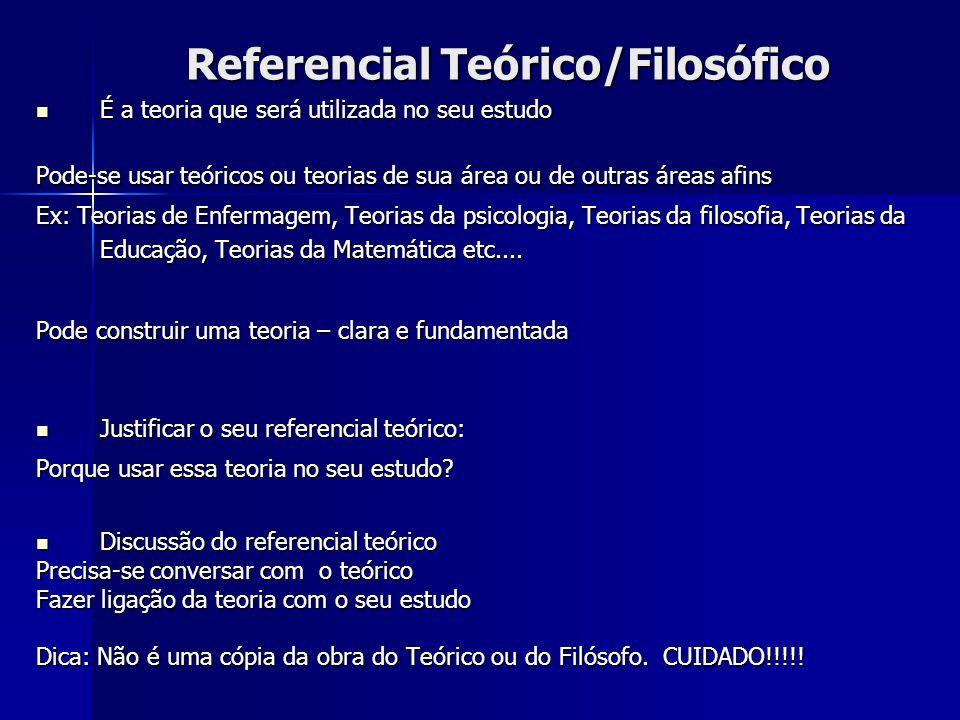 Referencial Teórico/Filosófico
