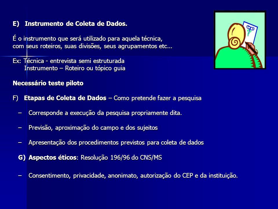 E) Instrumento de Coleta de Dados.