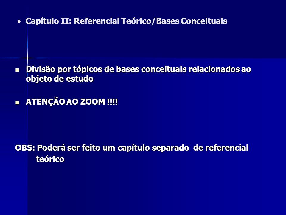 Capítulo II: Referencial Teórico/Bases Conceituais