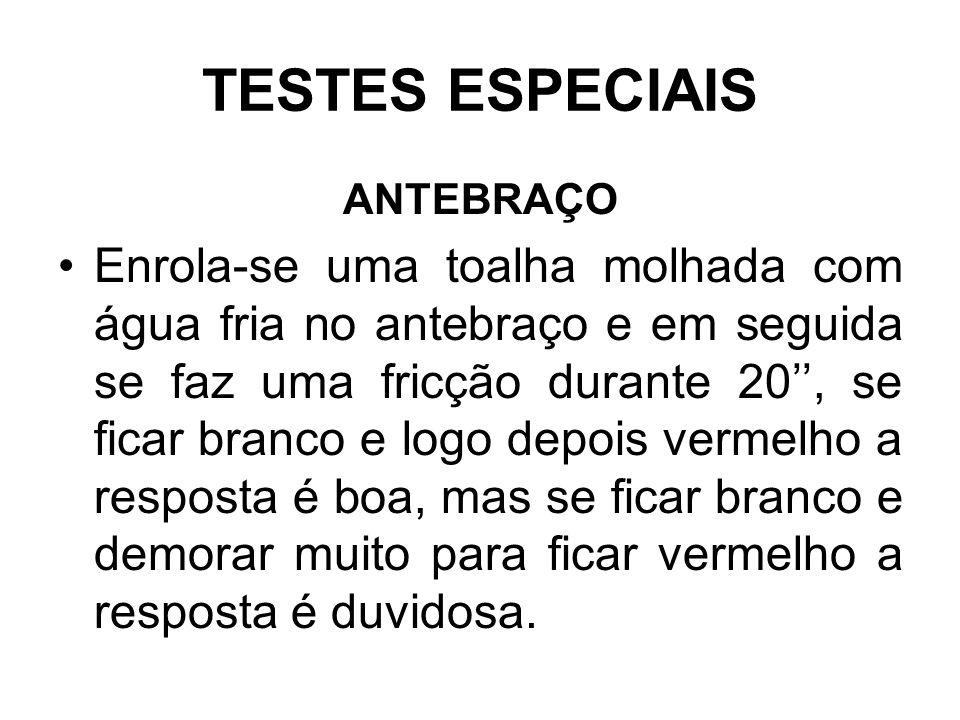 TESTES ESPECIAIS ANTEBRAÇO.
