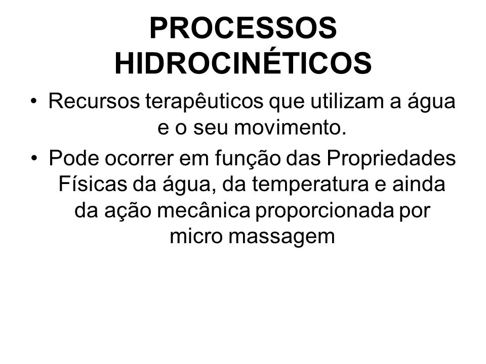 PROCESSOS HIDROCINÉTICOS