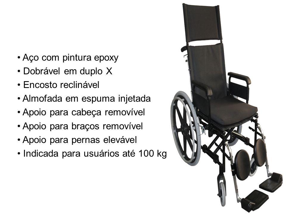 • Aço com pintura epoxy • Dobrável em duplo X • Encosto reclinável • Almofada em espuma injetada • Apoio para cabeça removível • Apoio para braços removível • Apoio para pernas elevável • Indicada para usuários até 100 kg