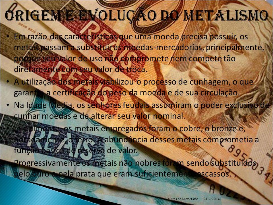 Origem e evolução do metalismo