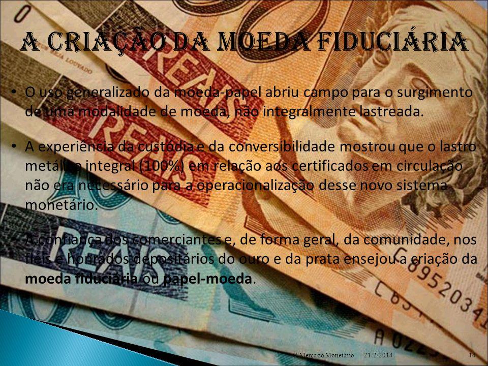 A criação DA moeda fiduciária