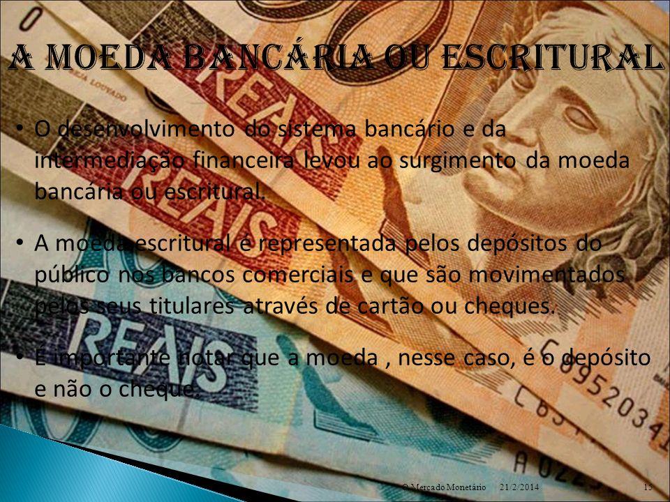 A moeda bancária ou escritural