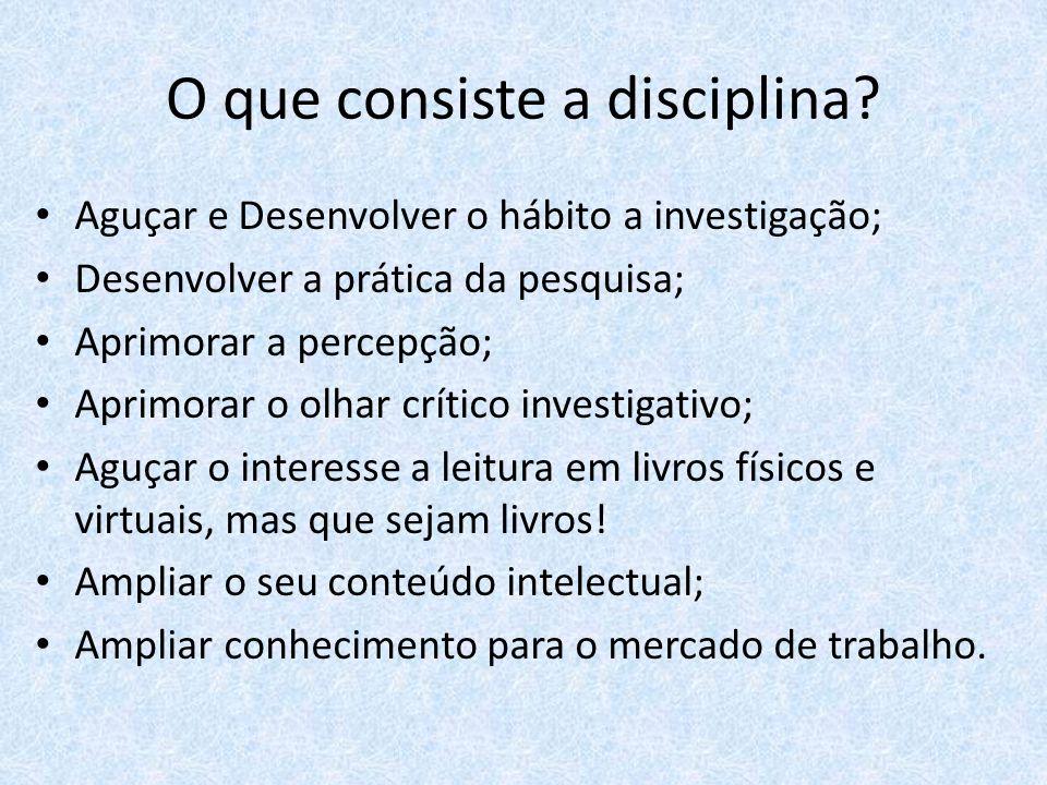 O que consiste a disciplina