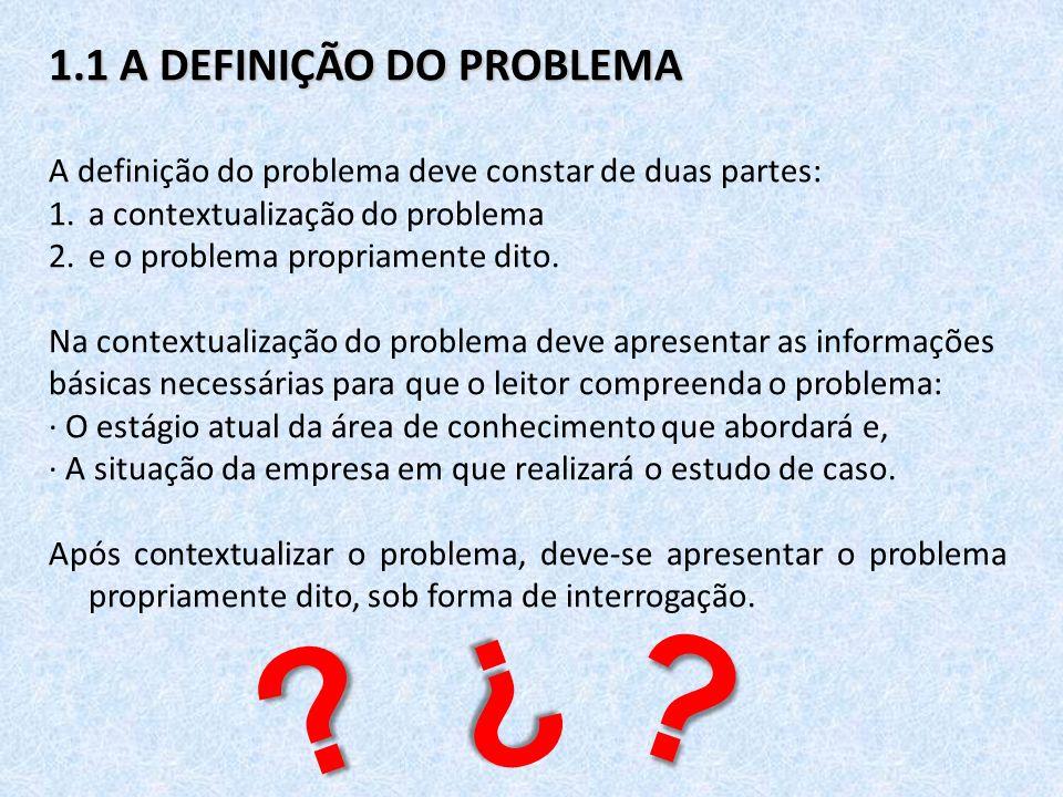 1.1 A DEFINIÇÃO DO PROBLEMA