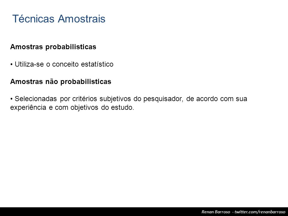 Técnicas Amostrais Amostras probabilisticas