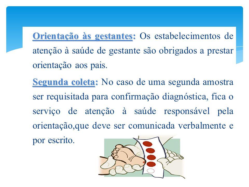 Orientação às gestantes: Os estabelecimentos de atenção à saúde de gestante são obrigados a prestar orientação aos pais.