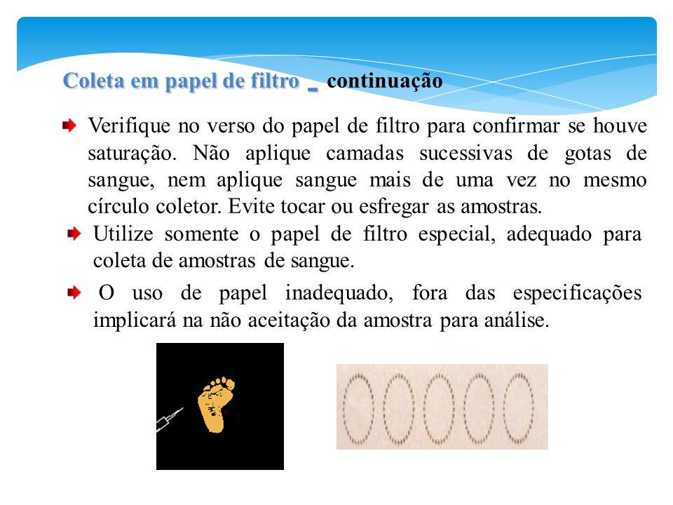 Coleta em papel de filtro - continuação