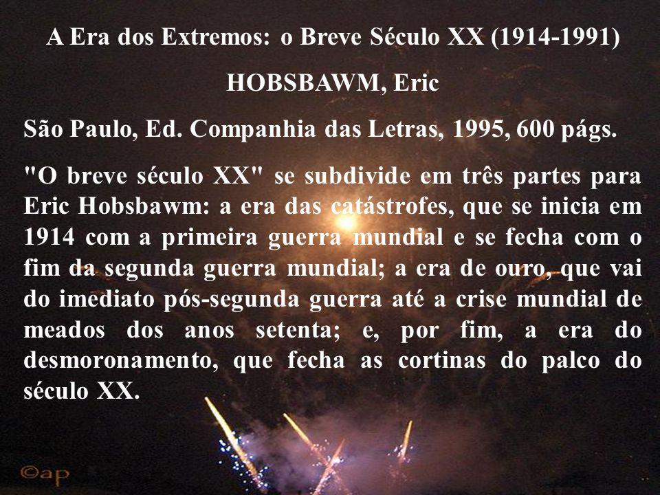 A Era dos Extremos: o Breve Século XX (1914-1991)