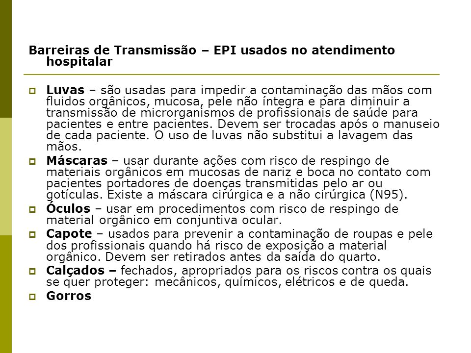 Barreiras de Transmissão – EPI usados no atendimento hospitalar