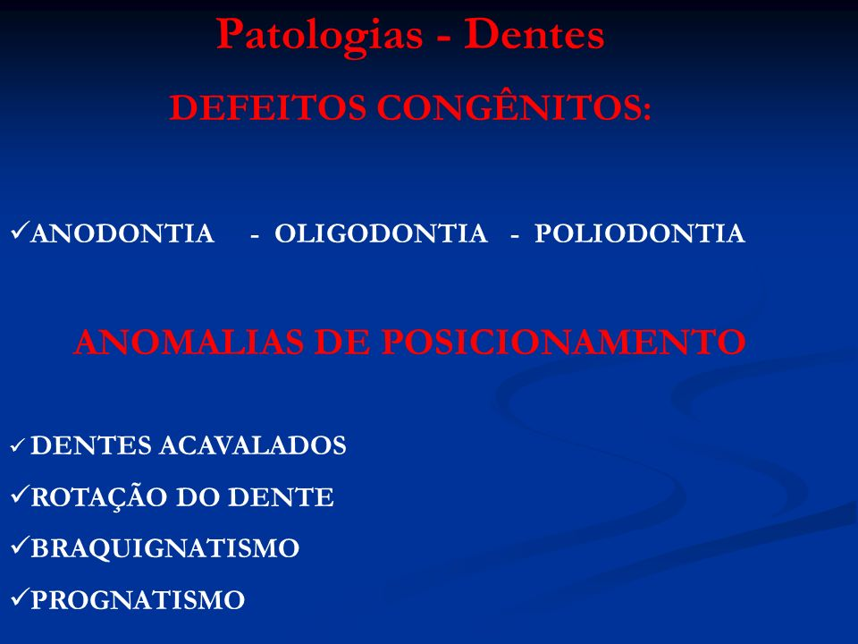 ANOMALIAS DE POSICIONAMENTO