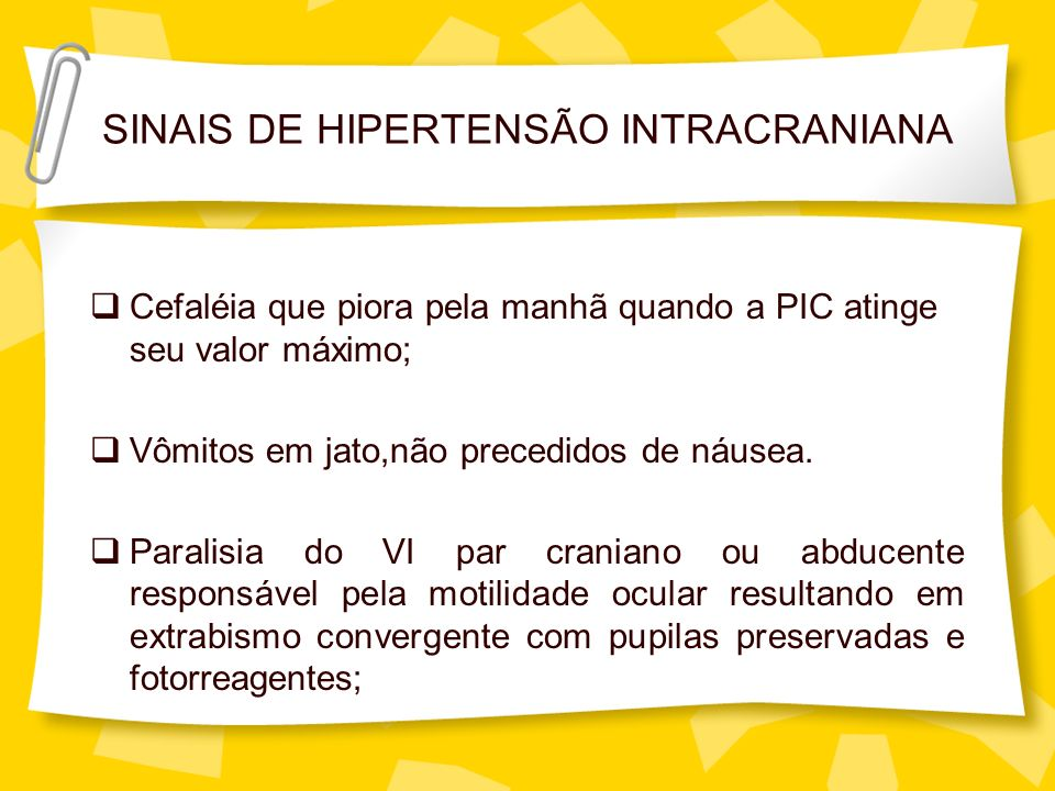 SINAIS DE HIPERTENSÃO INTRACRANIANA