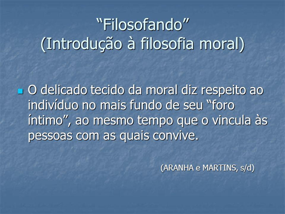 Filosofando (Introdução à filosofia moral)