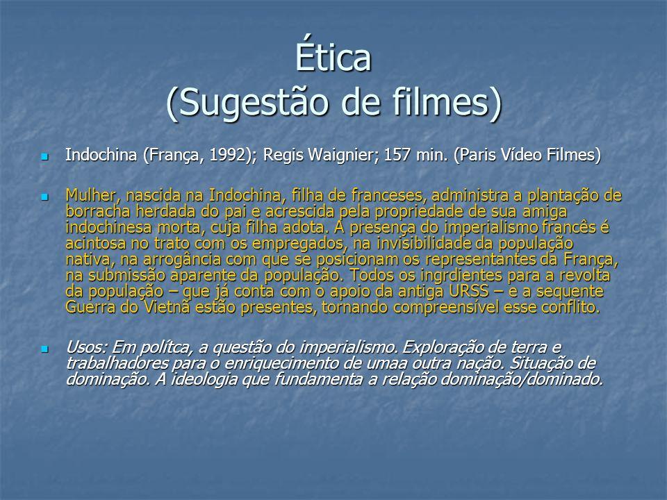 Ética (Sugestão de filmes)