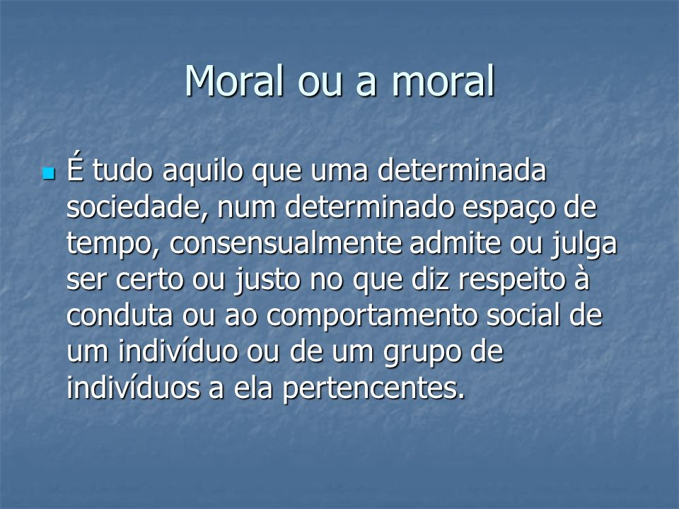 Moral ou a moral