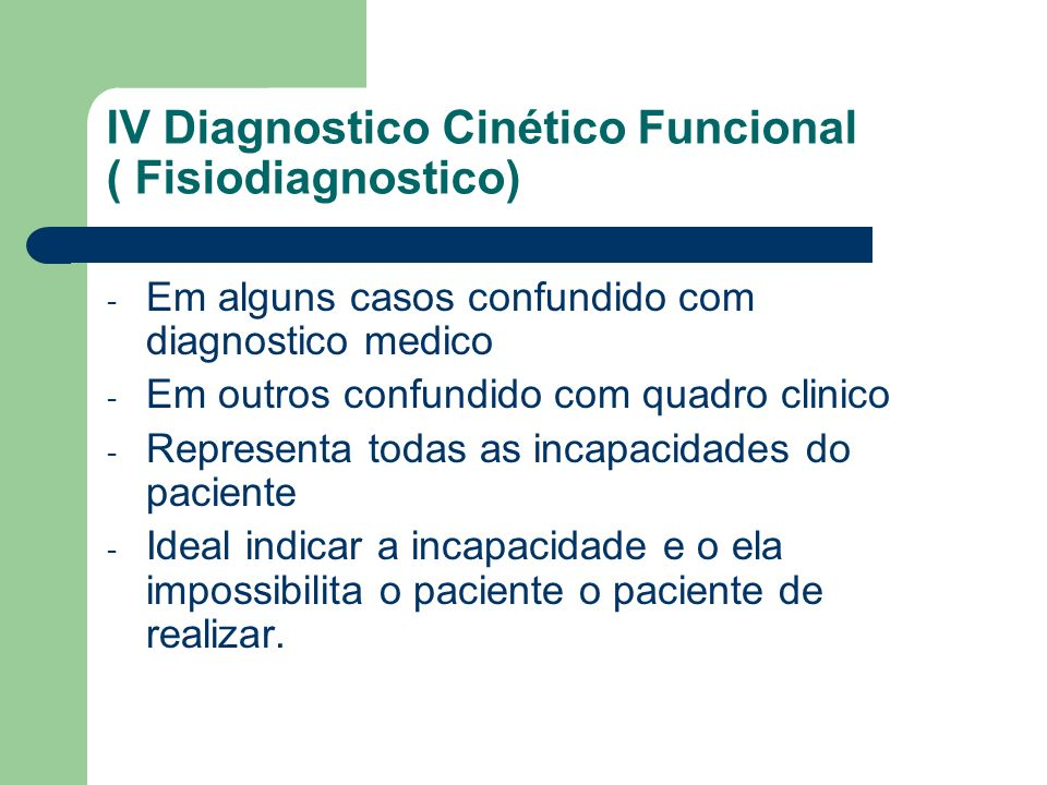 IV Diagnostico Cinético Funcional ( Fisiodiagnostico)