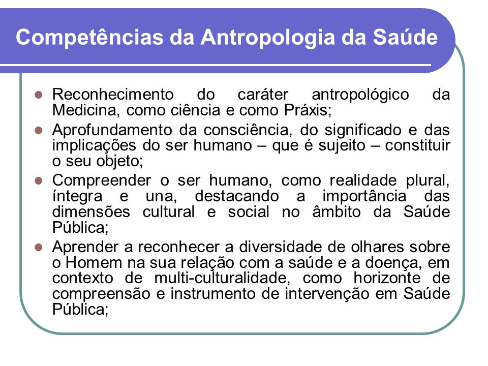 Competências da Antropologia da Saúde
