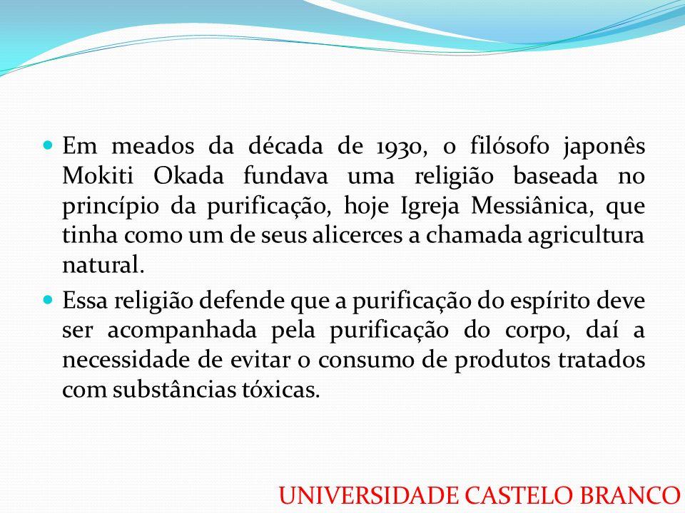 Em meados da década de 1930, o filósofo japonês Mokiti Okada fundava uma religião baseada no princípio da purificação, hoje Igreja Messiânica, que tinha como um de seus alicerces a chamada agricultura natural.