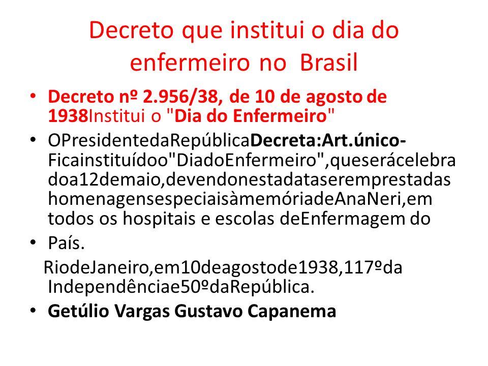 Decreto que institui o dia do enfermeiro no Brasil